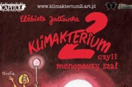 Zielona Góra Wydarzenie Spektakl Klimakterium 2, czyli menopauzy szał